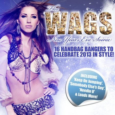 The Wags Album: New Years Eve Soiree (2012)