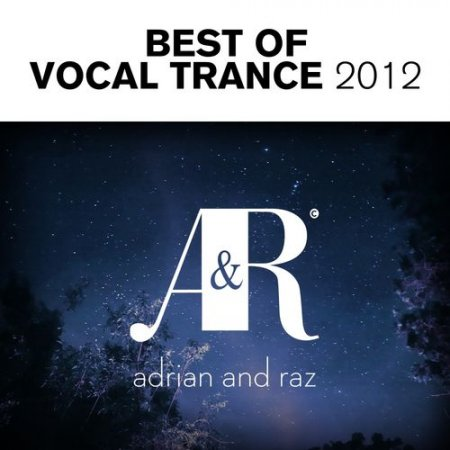 Adrian & Raz: Best Of Vocal Trance (2012)