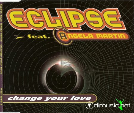 Eclipse feat. Angela Martin - Change Your Love (1994-MCD)