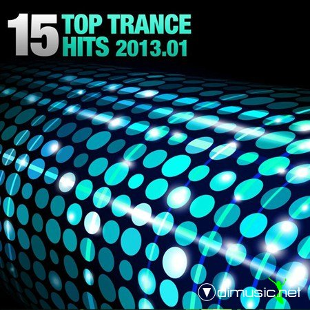 VA - 15 Top Trance Hits 01 2013