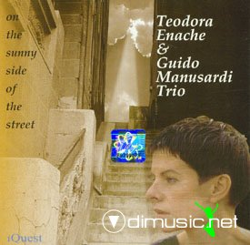 Teodora Enache & Guido Manusardi Trio -  On The Sunny Side Of The Street