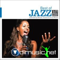 Jazz Radio presente The Best of Jazz Selected by Benoit Thuret & China Moses (2012)