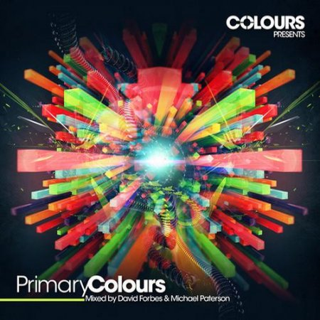 Colours Presents Primary Colours: Mixed by David Forbes & Michael Paterson (2012)