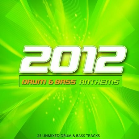 2012 Drum and Bass Anthems (2012)