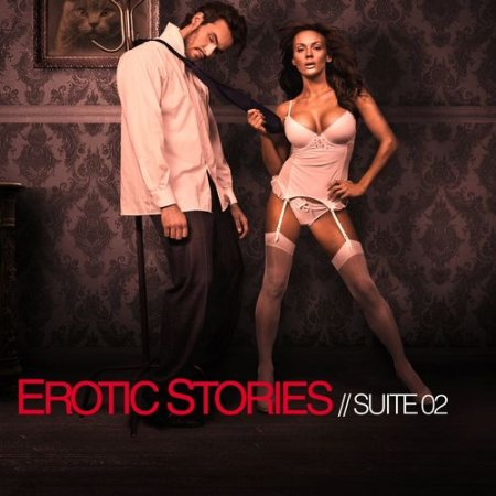 Erotic Stories: Suite 02 (2012)