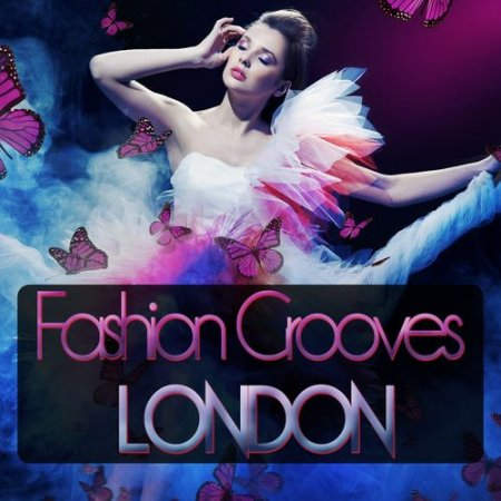 Fashion Grooves London (2013)