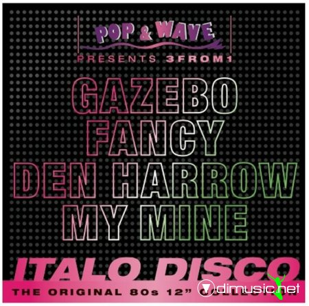 Pop & Wave Presents 3 From 1 Italo Disco (2012)