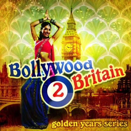 Bollywood 2 Britain: The Golden Years Series Vol.4 (2013)