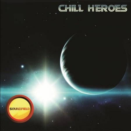 Chill Heroes (2013)