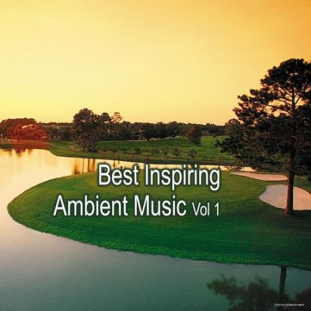 Best Inspiring Ambient Music Vol.1 (2013)