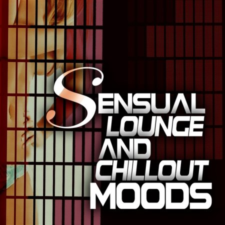 Sensual Lounge and Chillout Moods (2013)