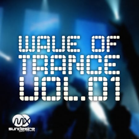 Wave of Trance Vol.1 (2013)