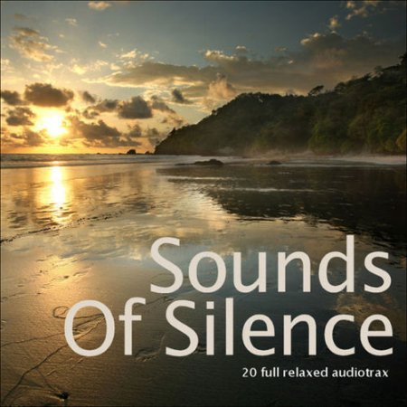 Sounds of Silence: 20 Full Relaxed Audiotrax (2013)