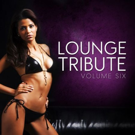 Lounge Tribute Vol.6 (2013)