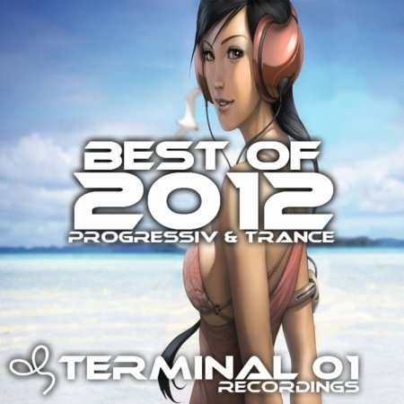 Best Of 2012: Progressive and Trance (2013)