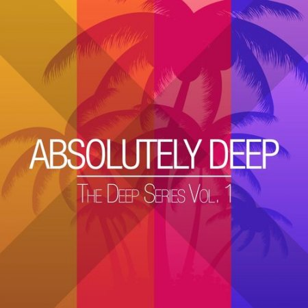 Absolutely Deep: The Deep Series Vol.1 (2013)