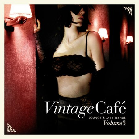 Vintage Cafe Lounge and Jazz Blends: Special Selection Pt.3 (2013)