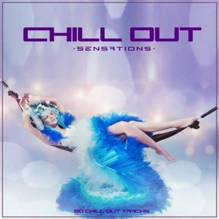 Chill Out Sensations (2013)