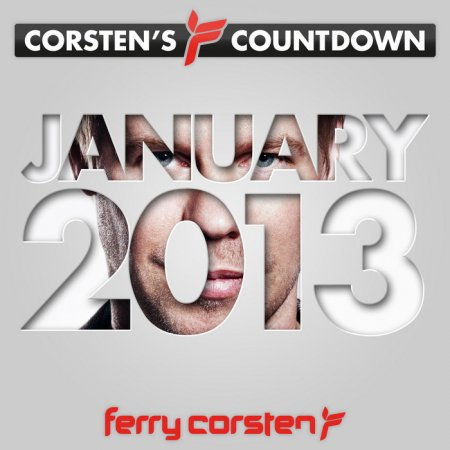 Ferry Corsten presents Corsten's Countdown January (2013)