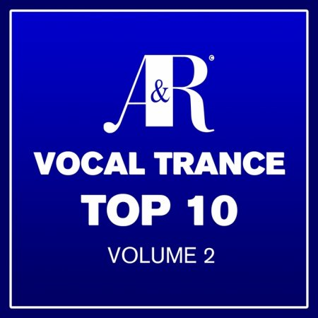 Adrian & Raz Vocal Trance Top 10 Volume 2 (2013)