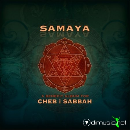 VA - Samaya: A Benefit Album for Cheb I Sabbah (2012)