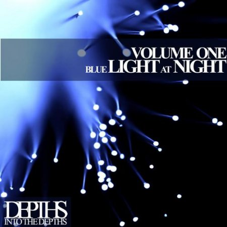 Blue Light At Night Vol.One: First Class Deep House Blends (2013)