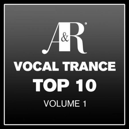 Adrian & Raz Vocal Trance Top 10 Volume 1 (2013)