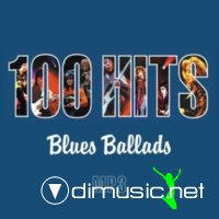 100 Hits Blues Ballads (2004)