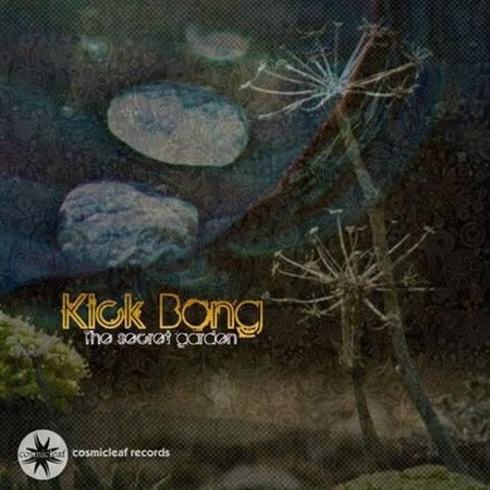 Kick Bong - The Secret Garden (2013)