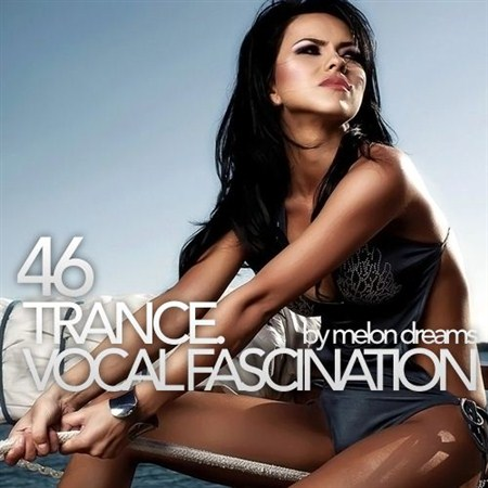 Trance Vocal Fascination 46 (2013)