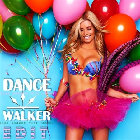 Dance Walker Edit (2013)