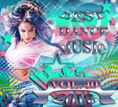 VA - Best Dance Music Vol.40 (2013)