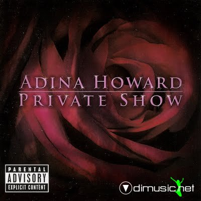 Adina Howard - Private Show (2007)