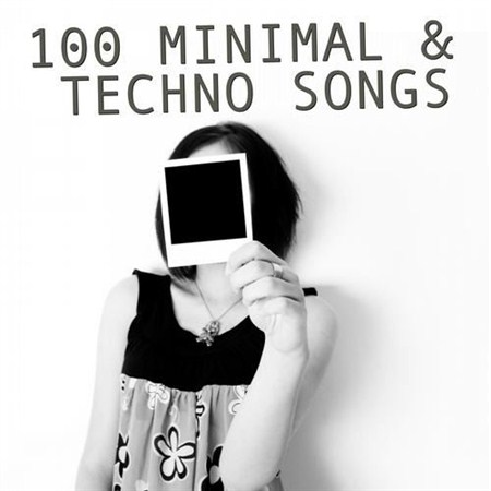 100 Minimal & Techno Songs (2013)
