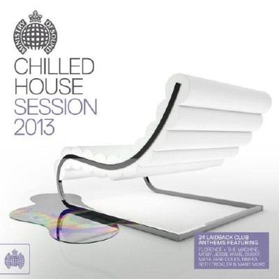 Ministry of Sound: Chilled House Session 2013 (2013)