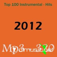 Top 100 Instrumental Hits (2012)