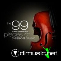 The 99 Most Essential Pieces Of Classical Music (2010)