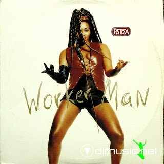 Patra - Worker Man (Single 12-1994)