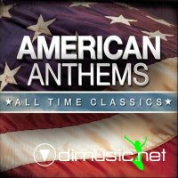 American Anthems All Time Classics (2013)