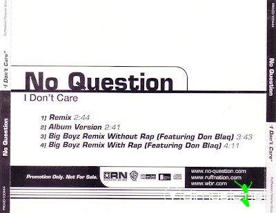 No Question - I Don't Care (Big Boyz Remix Promo CDM)