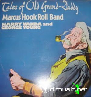 Marcus Hook Roll Band - Tales Of Old Grand-Daddy (Australia) (1973)