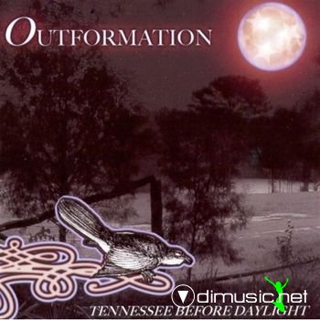 Outformation - Tennessee Before Daylight