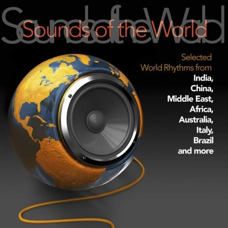 Sounds of the World: Selected World Rhythms (2013)