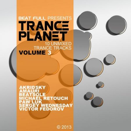Beat Full Trance Planet Volume 3 (2013)