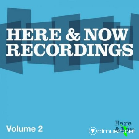 VA - Here & Now Recordings Volume 2 (2011)