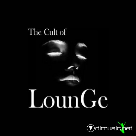 VA - The Cult of Lounge (2013)