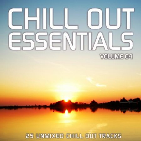 Chill Out Essentials Vol.4 (2013)