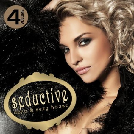 Seductive: Deep & Sexy House Vol.4 (2013)