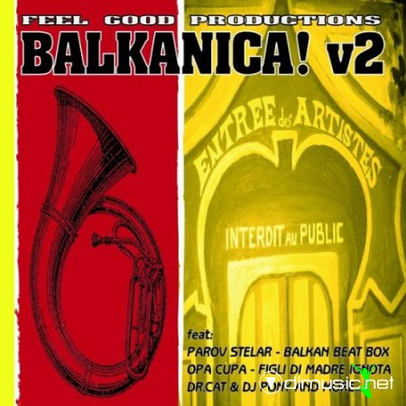 VA - Feel Good Productions Present: Balkanica, Vol. 2(2013)