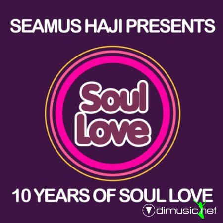 VA - 10 Years Of Soul Love (unmixed tracks)(2012)